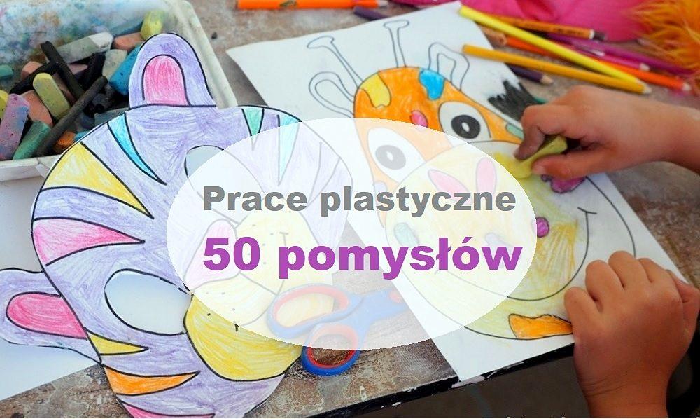 prace plastyczne ciekawe dla dzieci w przedszkolu w domu kreatywne