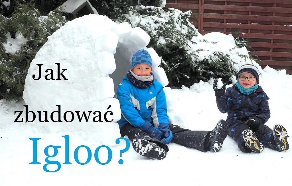 jak zbudować igloo, jak zrobic iglo, iglo ze śniegu