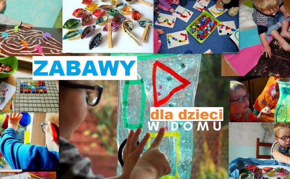 zabawy dla dzieci w domu przedszkolu kreatywne dwulatka trzylatka