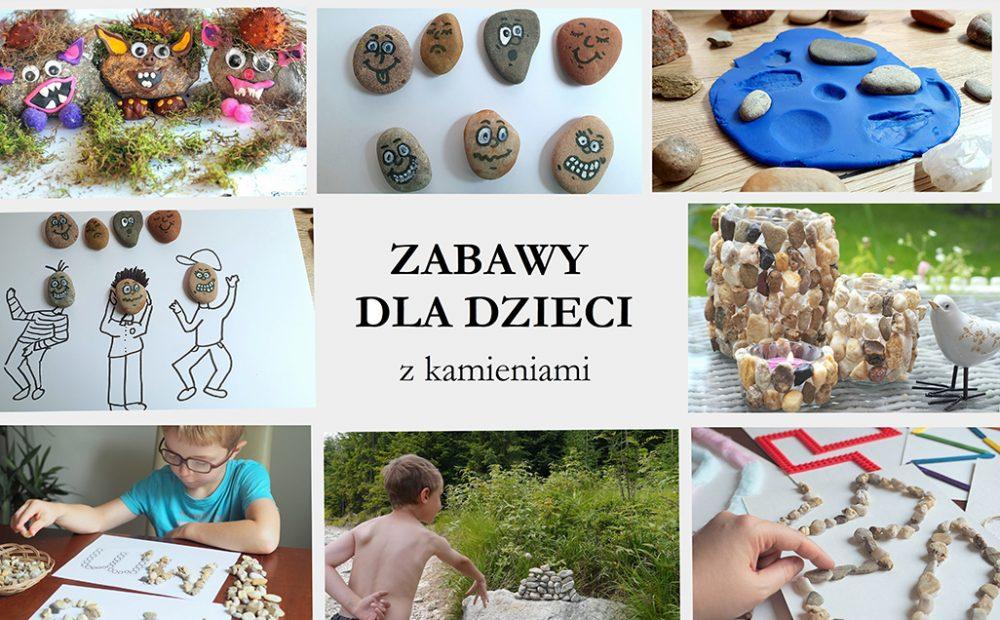 zabawy dla dzieci z kamieniami