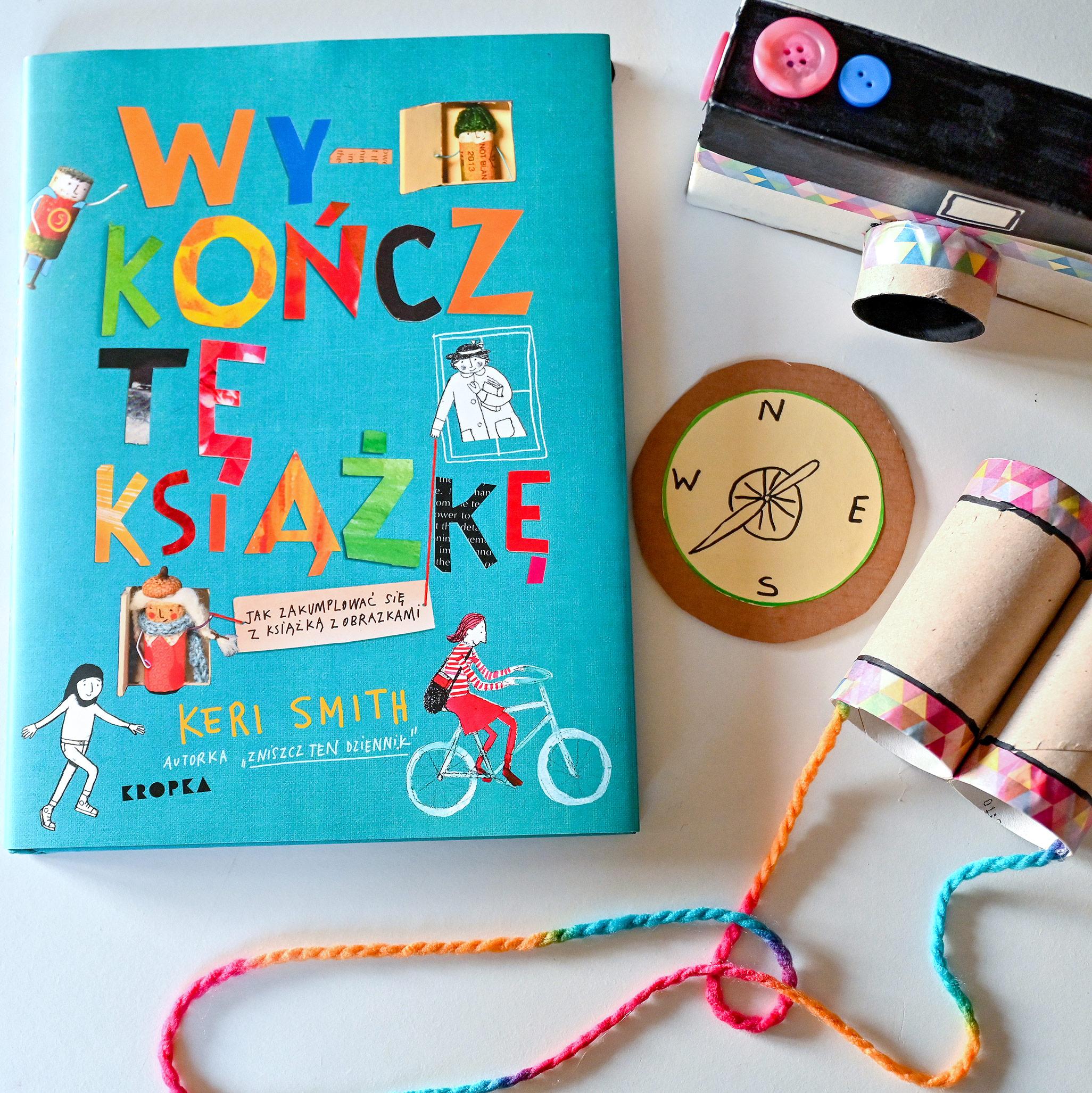 wykończ tę książkę, recenzja ksiąki dla dzieci, keri smith, opinie o książkach dla dzieci