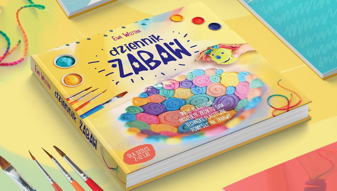 książka moje dzieci kreatywnie, ewa wojtan, dziennik zabaw, prace plastyczne dla dzieci, techniki plastyczne dla dzieci